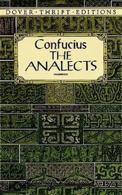 analects confucius essay Read this essay on comparison between the analects and confessions come browse our large digital warehouse of free sample essays get the knowledge you need in order to pass your classes and more.