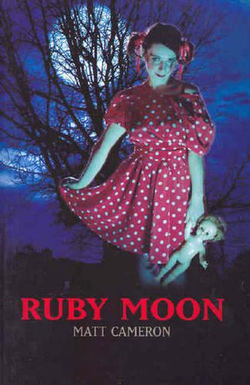 ruby moon by matt cameron essays Section i — australian drama and theatre (core study) cameron,matt, ruby moon 5 the statement for this essay claims there is a weakness in australian drama.