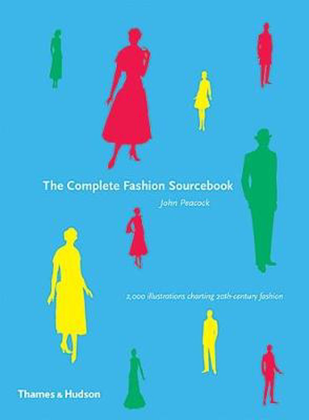 Mens fashion the complete sourcebook Illustrated Dandy: Men s Fashion, The Complete Sourcebook
