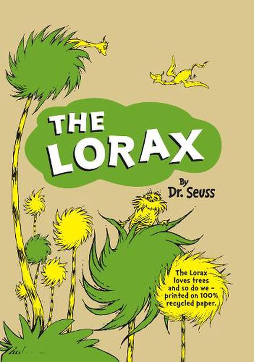 about the lorax the lorax by dr seuss essay potcom