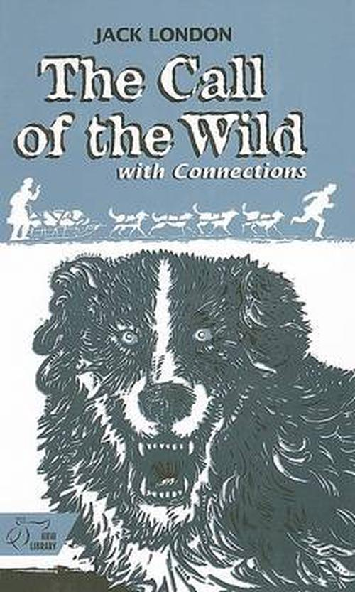 The Call of the Wild: With Connections