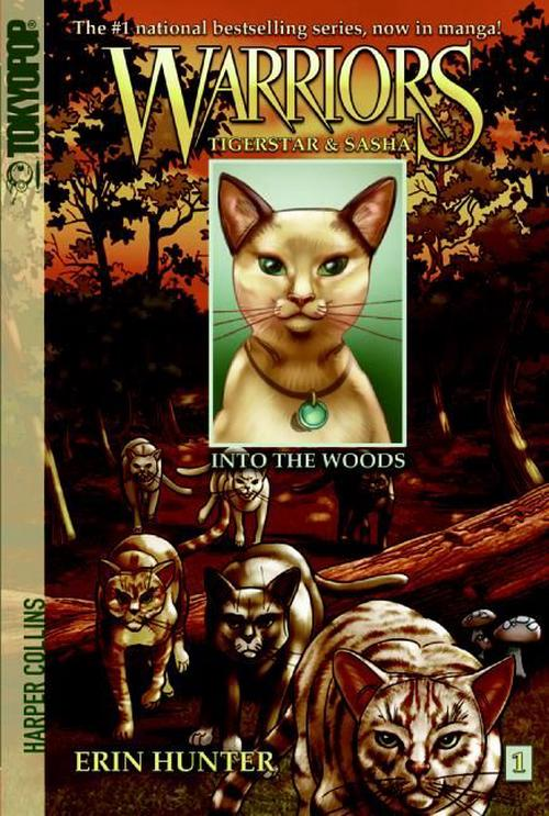 Warriors: Tigerstar & Sasha, Volume 1: Into the Woods