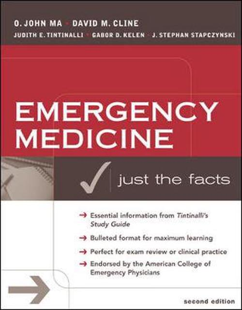 Emergency Medicine: Just the Facts, Second Edition