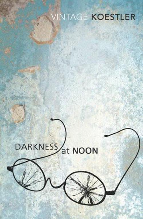 review of darkness at noon fiction
