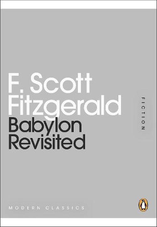 a life of regret in babylon revisited by f scott fitzgerald This site provides a chronology of f scott fitzgerald's life a sense of regret for fitzgerald's failure includes links to works by f scott and.