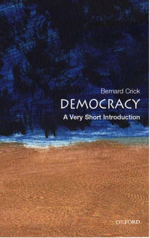 definition of politics by bernard crick Democracy: a very short introduction bernard crick bernard crick is one of the best known and most respected academics in politics.