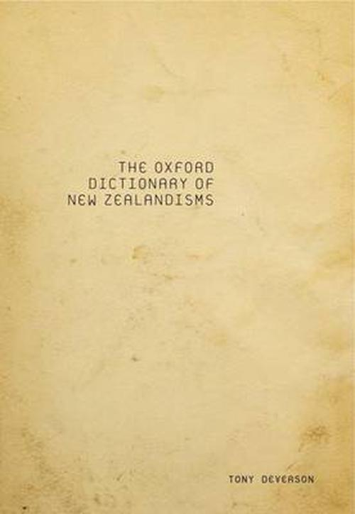 The Oxford Dictionary of New Zealandisms