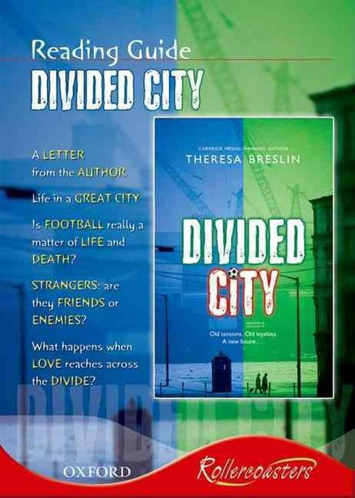 Rollercoasters: the Divided City Reading Guide