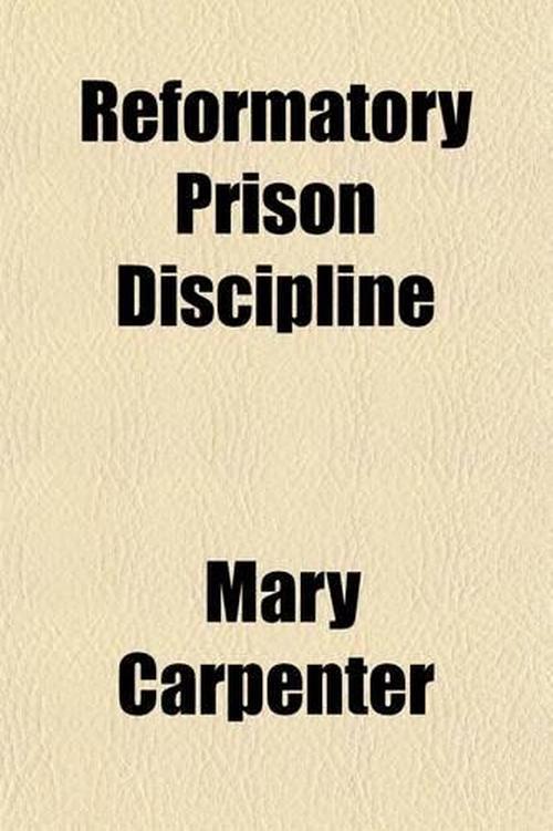 Reformatory Prison Discipline