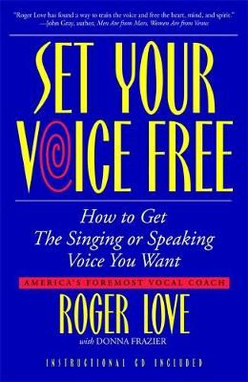 Set Your Voice Free [With CD]