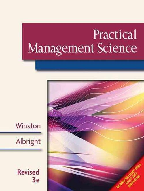 Practical Management Science [With Microsoft Project 2007 60-Day Trial Version]