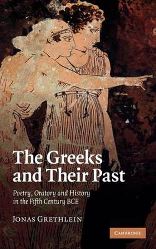 Greeks and Their Past