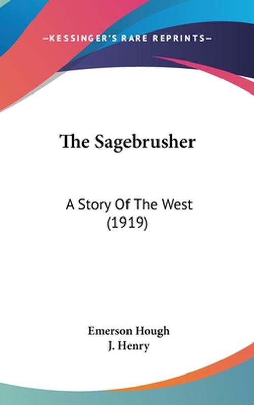 The Sagebrusher: A Story of the West (1919)