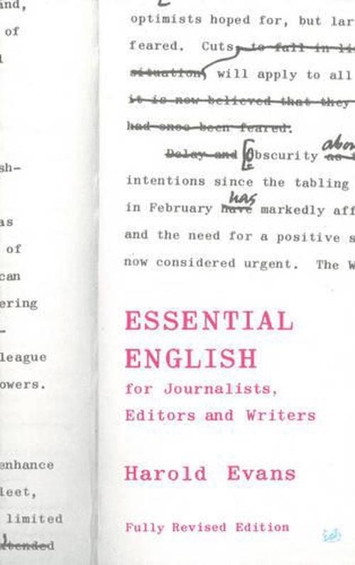 Essential English: For Journalists, Editors and Writers