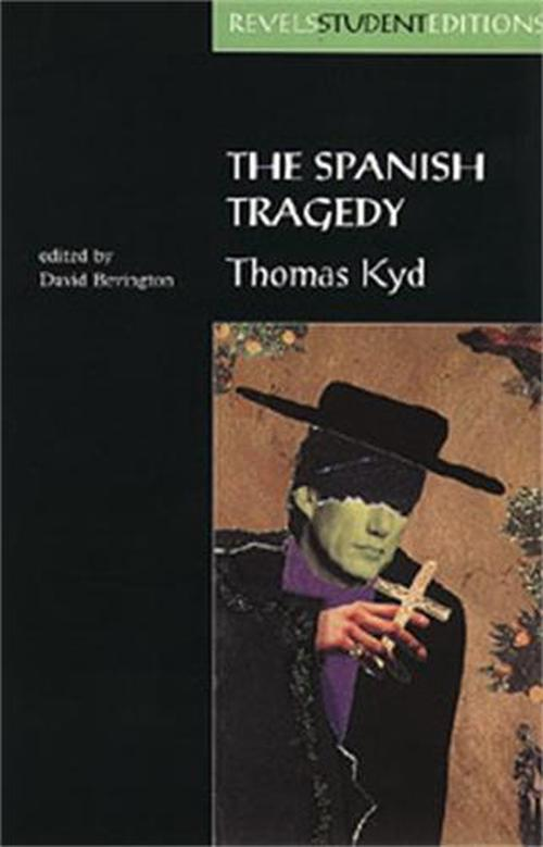 an analysis of the old play by thomas kyd on the spanish tragedy Thomas kyd - a biography of the elizabethan dramatist thomas kyd (1558-1594) - a biography thomas kyd: monologues - an index of monologues from the spanish tragedy thomas kyd: poems - an index of poems arden of feversham - an analysis of the authorship of the elizabethan play based on an actual murder committed in 1551.
