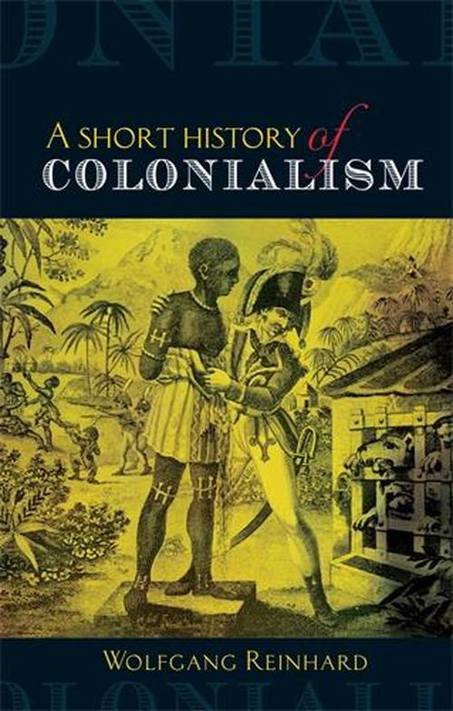 the history of colonialism Journal of colonialism & colonial history (jcch) is an important resource to scholars of all aspects of colonialism, from pre-colonial societal studies to current post-colonial theoryit covers the broad range of issues that relate to imperialism and colonialism from the tenth century through modern times including the social effects on the.