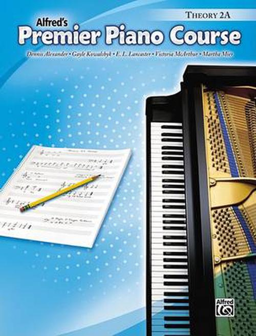 Alfred's Premier Piano Course: Theory 2A