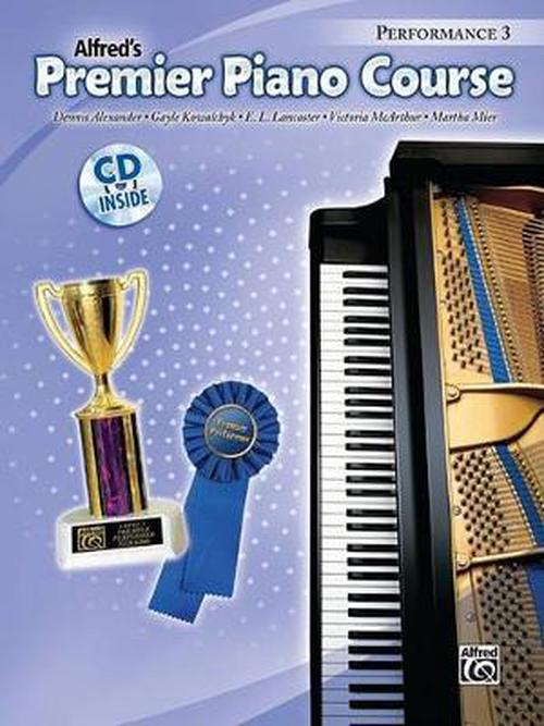 Alfred's Premier Piano Course, Performance 3 [With CD]