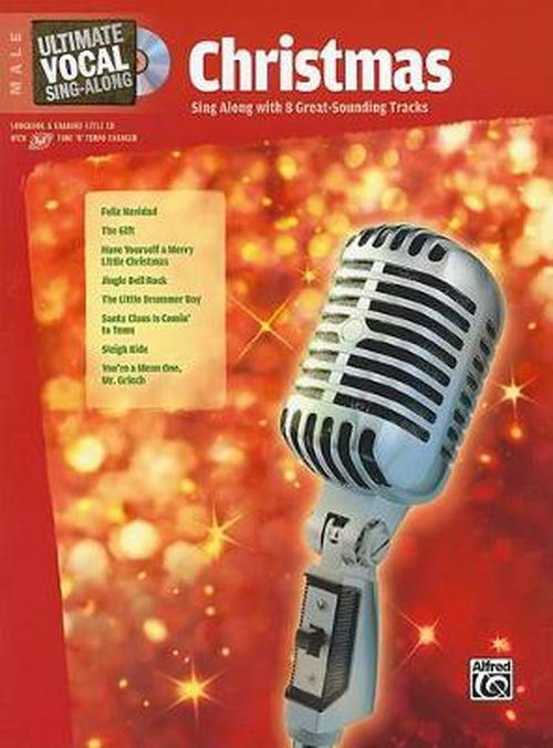 Ultimate Vocal Sing-Along: Christmas: Male [With CD (Audio)]