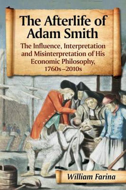 a paper on adam smiths the wealth of nations his work in the history of economics and his life