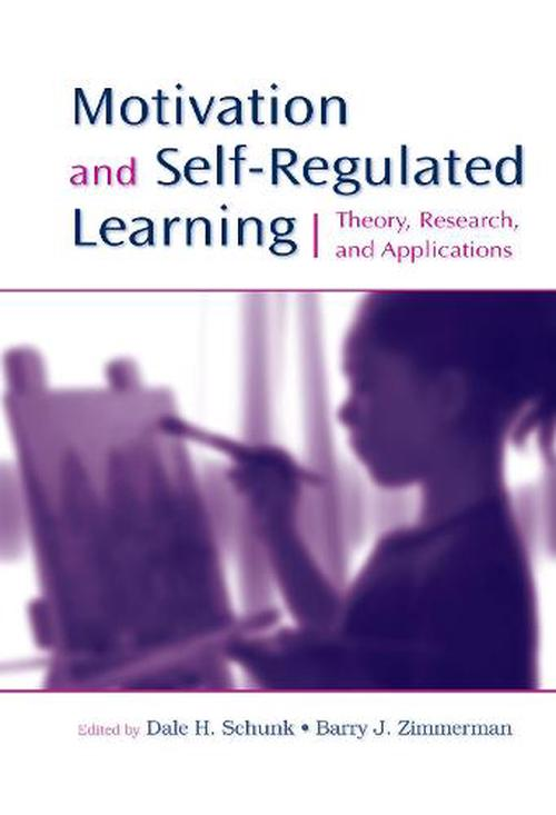 Motivation and Self-Regulated Learning: Theory, Research, and Applications