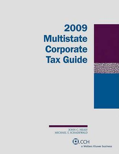 Multistate Corporate Tax Guide (2009)