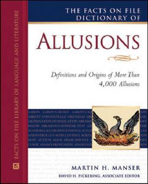 The Facts on File Dictionary of Allusions