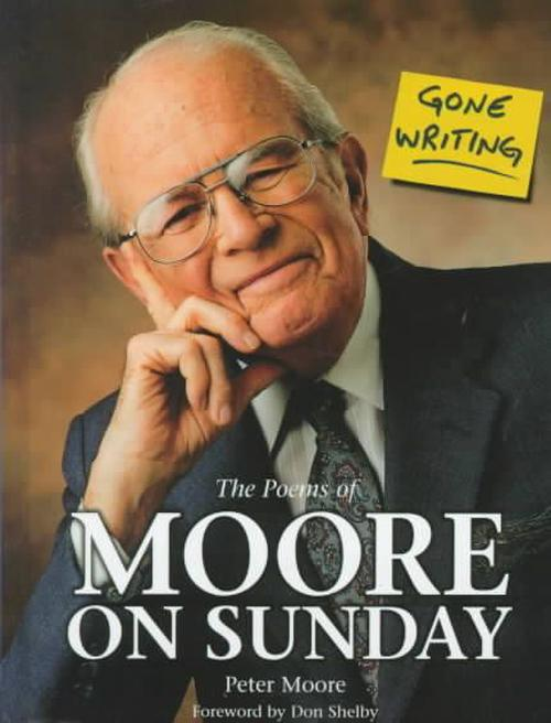 Gone Writing: The Poems of Moore on Sunday