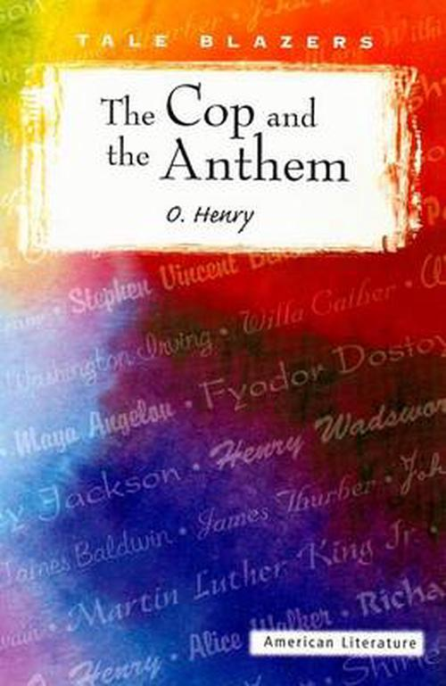 the cop and the anthem analysis