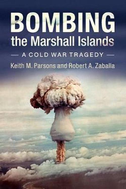 bombing of marshall islands essay Tony de brum saw the effects of rising seas from his home in the marshall islands and became a leading advocate for the fight against climate change.