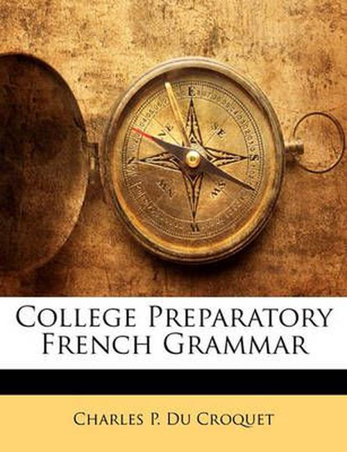 College Preparatory French Grammar