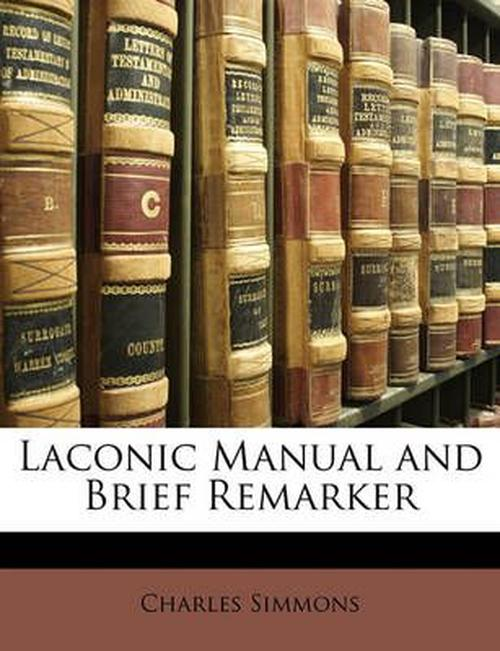 Laconic Manual and Brief Remarker