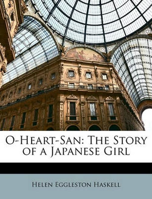 O-Heart-San: The Story of a Japanese Girl