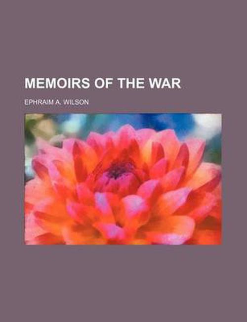 Memoirs of the War
