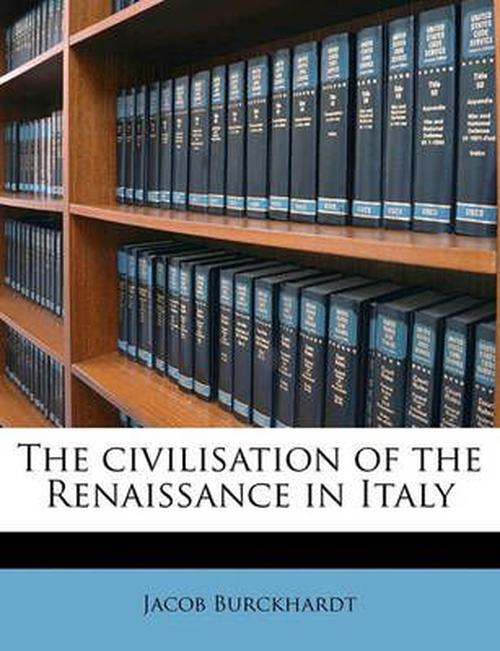 Civilisation of the Renaissance in Italy