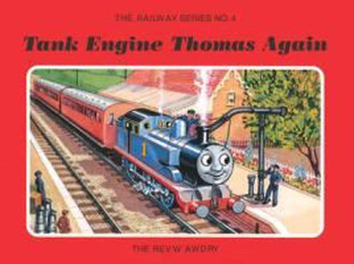 The Railway Series No. 4: Tank Engine Thomas Again