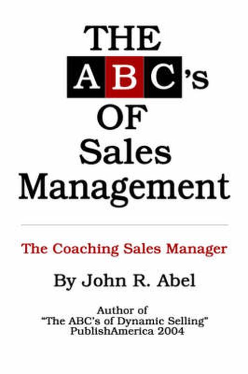 The ABC's of Sales Management