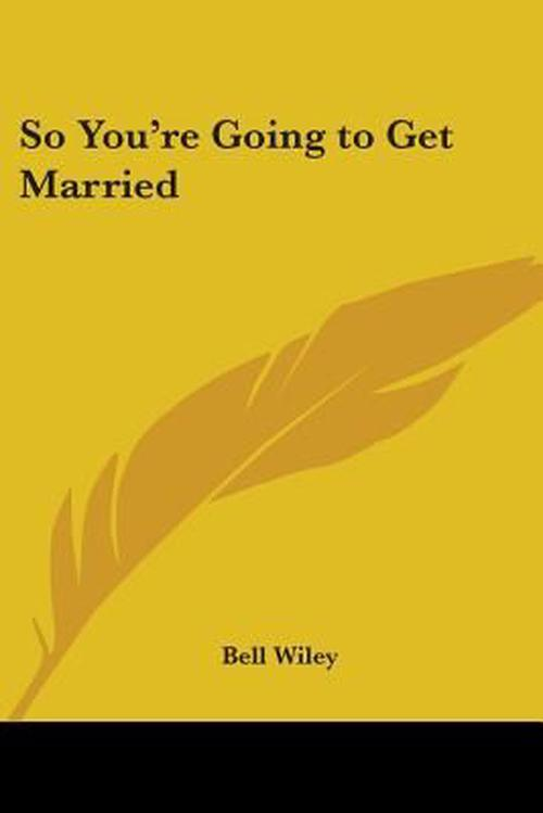 So You're Going to Get Married