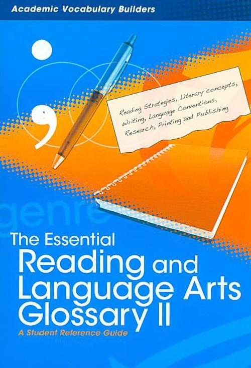 Essential Reading and Language Arts Glossary 2