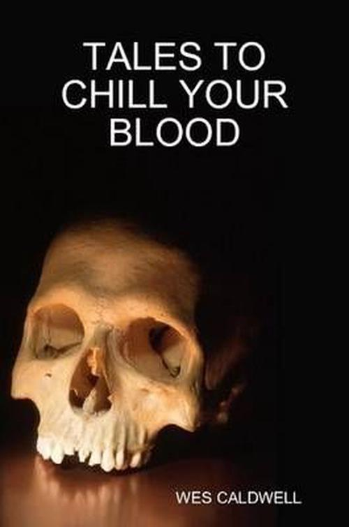 Tales To Chill Your Blood