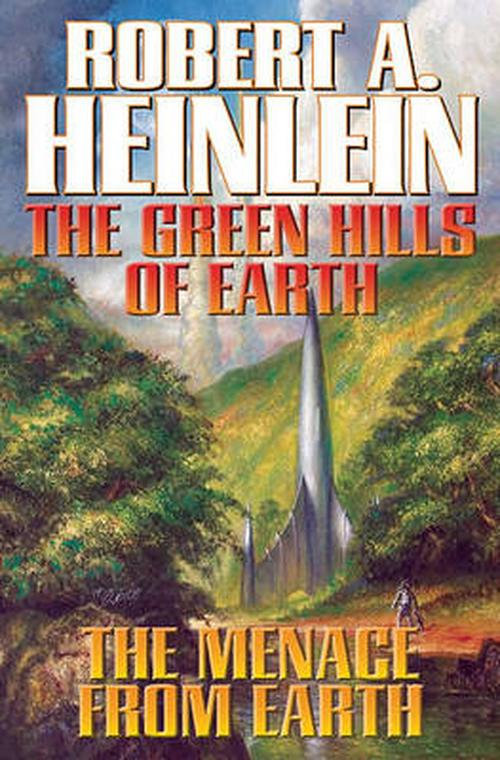 The Green Hills of Earth & the Menace from Earth: N/A