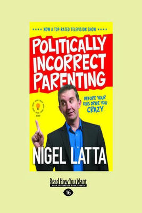 Politically Incorrect Parenting