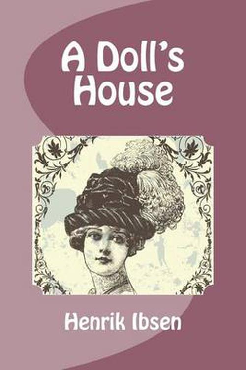 a dolls house by henrik ibsen addresses the importance of womens rights The project gutenberg ebook of a doll's house, by henrik ibsen this ebook is for the use there is an important difference the address is on it.