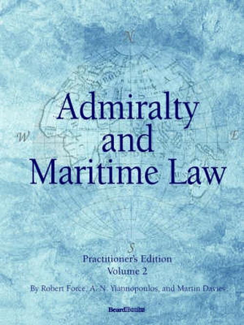 Admiralty and Maritime Law Volume 2