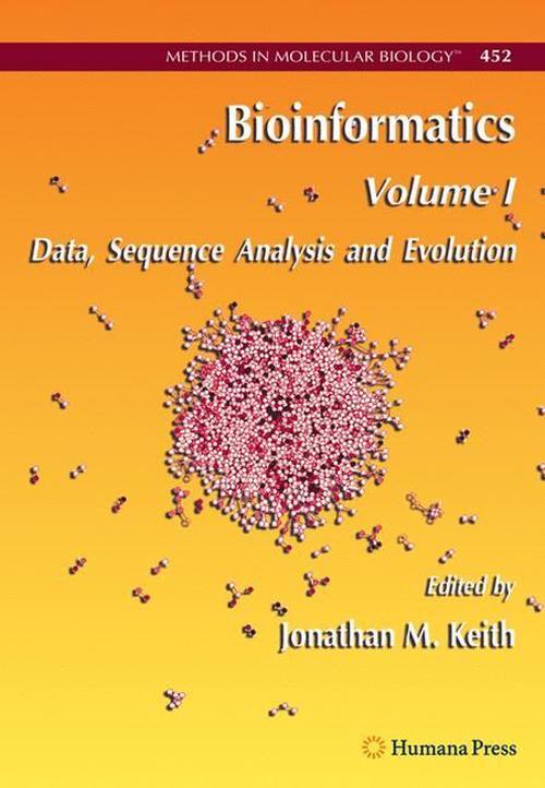 Bioinformatics, Volume I: Data, Sequence Analysis and Evolution