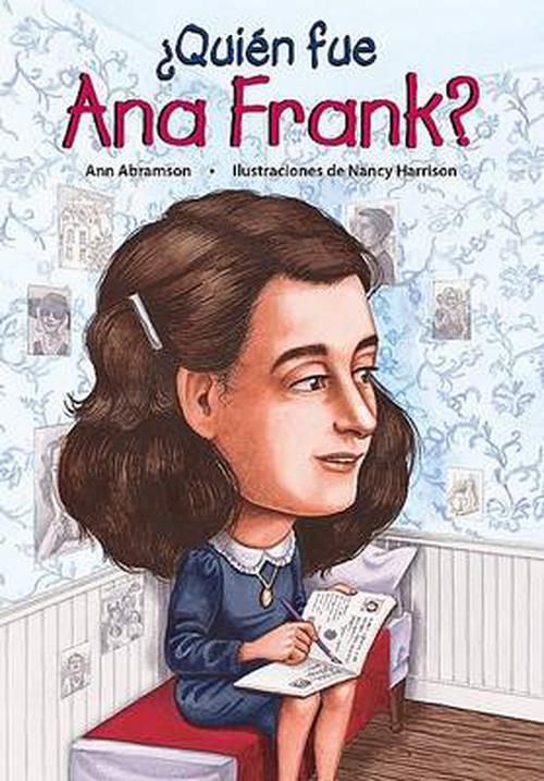 Quien Fue Ana Frank = Who Was Anne Frank?
