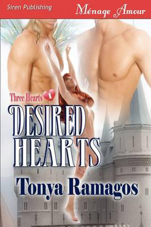 Desired Hearts [Three Hearts 1] (Siren Menage Amour #18