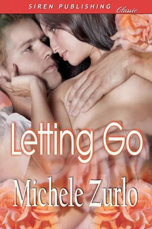 Letting Go [Awakenings 1] (Siren Publishing Classic)