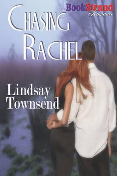 Chasing Rachel (BookStrand Publishing Romance)