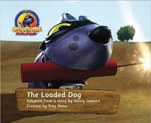 The Loaded Dog